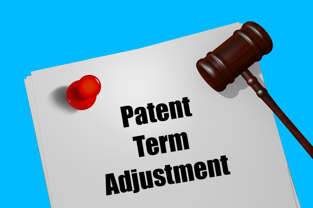 Patent term adjustment - legaladvantage